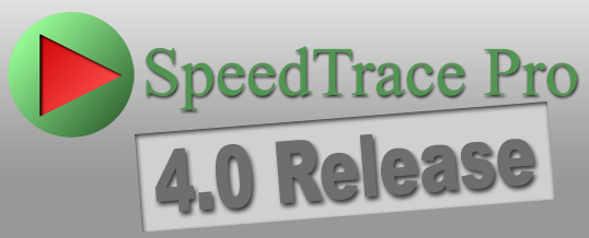 SpeedTrace Pro Version 4.0 Release