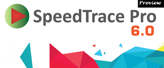 SpeedTrace Pro 6.0 Preview